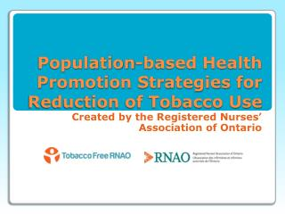 Population-based Health Promotion Strategies for Reduction of Tobacco Use