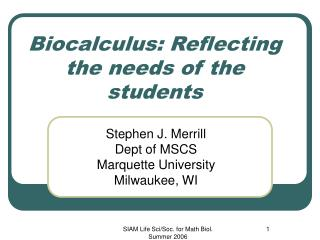 Biocalculus: Reflecting the needs of the students