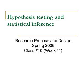 Hypothesis testing and statistical inference