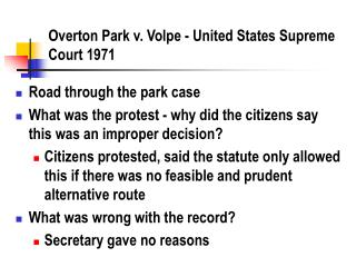 Overton Park v. Volpe - United States Supreme Court 1971