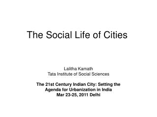 The Social Life of Cities