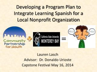 Developing a Program Plan to Integrate Learning Spanish for a Local Nonprofit Organization