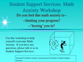Student Support Services  Math Anxiety Workshop