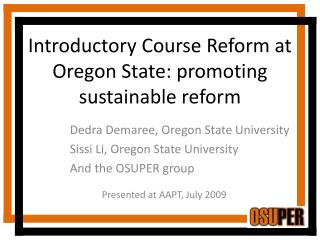 Introductory Course Reform at Oregon State: promoting sustainable reform