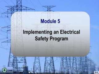 Implementing an Electrical Safety Program
