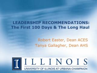 LEADERSHIP RECOMMENDATIONS: The First 100 Days & The Long Haul