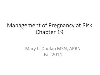 Management of Pregnancy at Risk Chapter 19