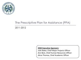 The Prescriptive Plan for Assistance (PPA)