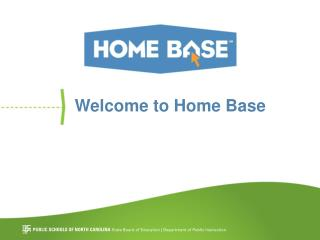 Welcome to Home Base