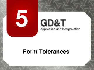 Form Tolerances