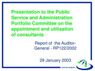 Report of  the Auditor-General - RP122/2002 29 January 2003