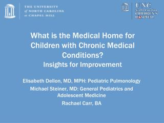 What is the Medical Home for Children with Chronic Medical Conditions? Insights for Improvement