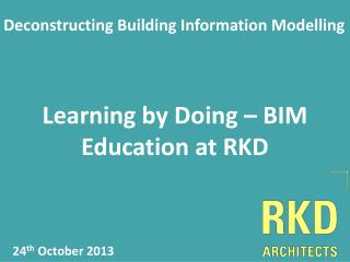 Learning by Doing – BIM Education at RKD