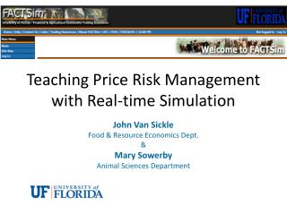 Teaching Price Risk Management with Real-time Simulation