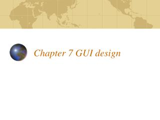 Chapter 7 GUI design