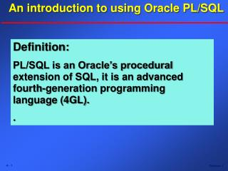 An introduction to using Oracle PL/SQL