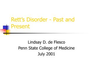 Rett's Disorder - Past and Present