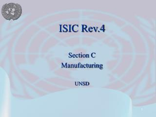 ISIC Rev.4  Section C Manufacturing UNSD