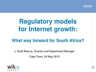 Regulatory models  for Internet growth: What way forward for South Africa?