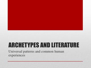 Archetypes and Literature