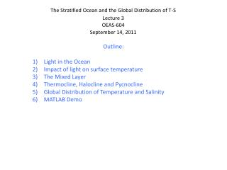 The Stratified Ocean and the Global Distribution of T-S