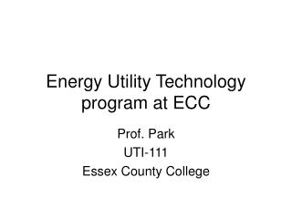 Energy Utility Technology program at ECC