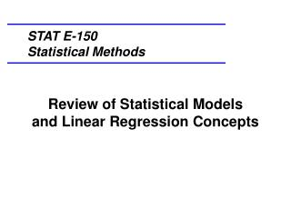 Review of  Statistical  Models and  Linear Regression Concepts