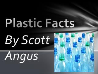 Plastic Facts