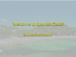 Welcome to Spanish Class!