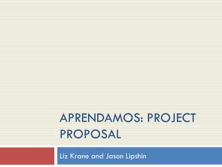 Aprendamos : Project Proposal