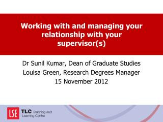 Working with and managing your relationship with your supervisor(s)
