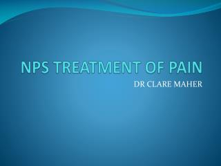 NPS TREATMENT OF PAIN
