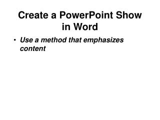 Create a PowerPoint Show in Word
