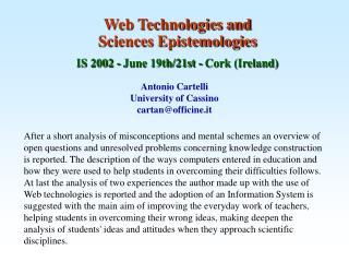 Web Technologies and Sciences Epistemologies IS 2002 - June 19th/21st - Cork (Ireland)