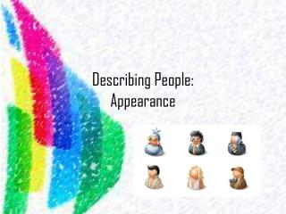 Describing People: Appearance