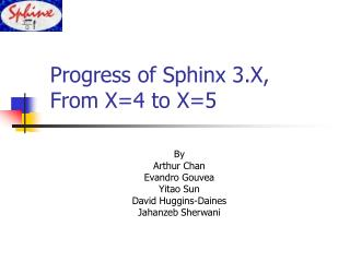 Progress of Sphinx 3.X,  From X=4 to X=5