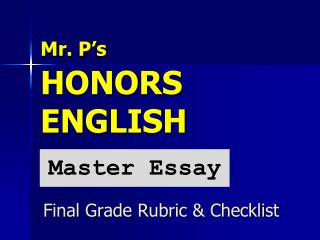 Mr. P's HONORS ENGLISH
