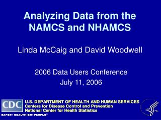 Analyzing Data from the NAMCS and NHAMCS
