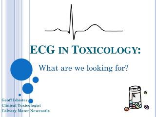 ECG in Toxicology:
