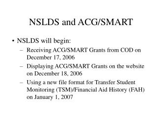 NSLDS and ACG/SMART