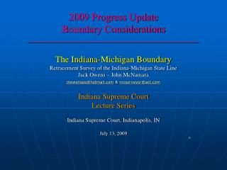 2009 Progress Update Boundary Considerations \_\_\_\_\_\_\_\_\_\_\_\_\_\_\_\_\_\_\_\_\_\_\_\_\_\_\_\_\_\_\_\_\_\_\_\_\_\