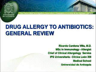 DRUG ALLERGY TO ANTIBIOTICS:  GENERAL REVIEW