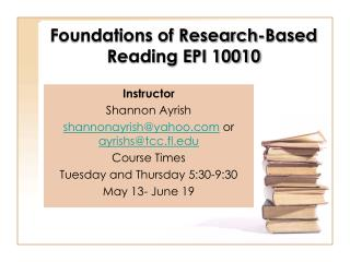 Foundations of Research-Based  Reading EPI 10010