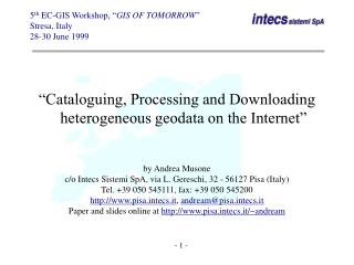 """Cataloguing, Processing and Downloading heterogeneous geodata on the Internet"" by Andrea Musone"