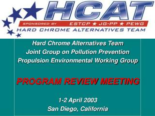 Hard Chrome Alternatives Team Joint Group on Pollution Prevention