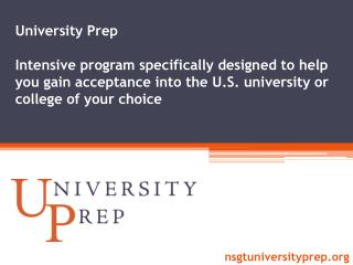 What is University Prep?