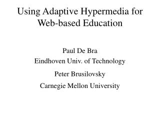 Using Adaptive Hypermedia for Web-based Education