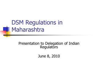 DSM Regulations in Maharashtra