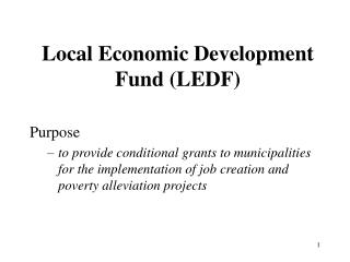 Local Economic Development Fund (LEDF)