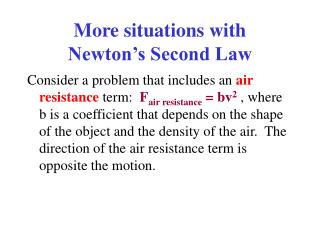 More situations with Newton's Second Law